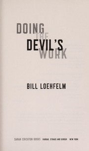 Cover of: Doing the devil's work | Bill Loehfelm