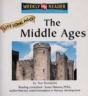 Cover of: The Middle Ages | Tea Benduhn
