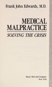 Cover of: Medical malpractice | Frank John Edwards