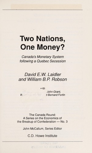 Two nations, one money? by Laidler, David E. W.