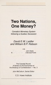 Cover of: Two nations, one money? | Laidler, David E. W.