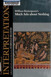 Cover of: William Shakespeare's Much ado about nothing | edited and with an introduction by Harold Bloom.