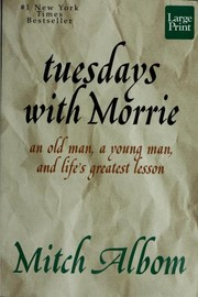 Cover of: Tuesdays with Morrie | Mitch Albom
