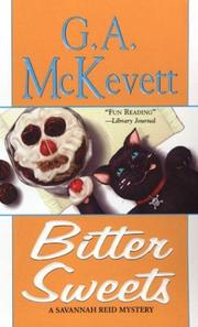 Cover of: Bitter Sweets | G.A. McKevett
