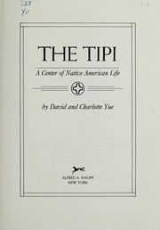 Cover of: The tipi | David Yue