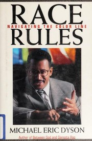 Cover of: Race rules | Michael Eric Dyson