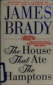 Cover of: The House That Ate the Hamptons | James Brady