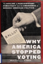 Cover of: Why America stopped voting | Mark Lawrence Kornbluh