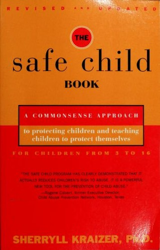 The safe child book by Sherryll Kerns Kraizer