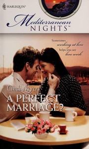 Cover of: A Perfect Marriage? (Harlequin Special Releases: Mediterranean Nights)