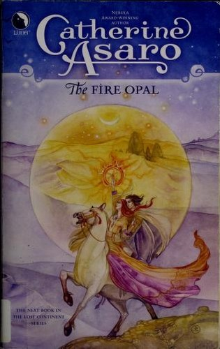 The Fire Opal (Lost Continent) by Catherine Asaro