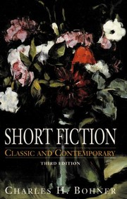 Cover of: Short fiction | Charles H. Bohner, ed.