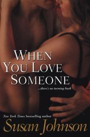 Cover of: When You Love Someone | Susan Johnson