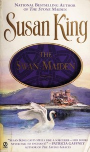 Cover of: The swan maiden | Susan King