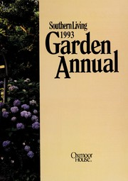 Cover of: Southern Living Garden Annual (Southern Living Garden Annual) | Leisure Arts