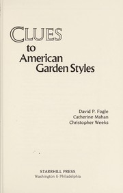 Cover of: Clues to American garden styles | David P. Fogle