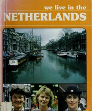 Cover of: We live in the Netherlands | Preben Sejer Kristensen