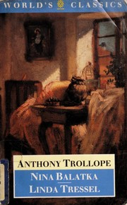 Cover of: Nina Balatka ; Linda Tressel | Anthony Trollope