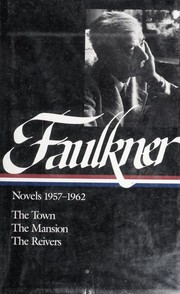 Cover of: Novels, 1957-1962 | William Faulkner