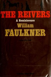 Cover of: The reivers: a reminiscence