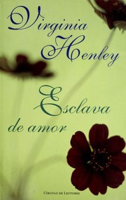 Cover of: Esclava de amor | Virginia Henley
