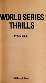 Cover of: World series thrills | Stu Black