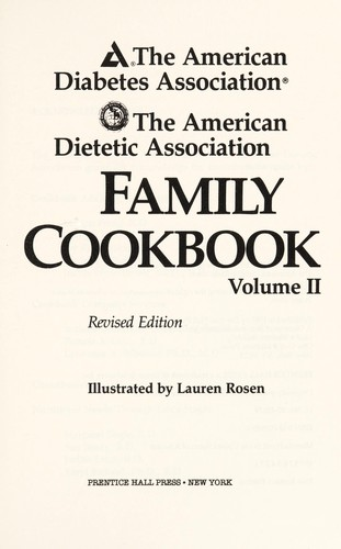 American Diabetes Association and American Dietetic Association Family Cookbook (American Diabetes Association & American Dietetic Association) by American Dietetic Association, American Diabetes Association.