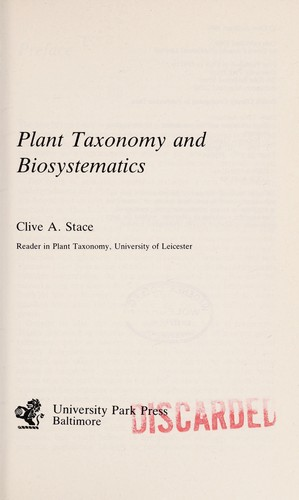 Plant taxonomy and biosystematics by Stace, Clive A.