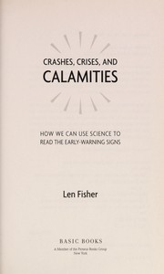 Cover of: Crashes, crises, and calamities | Len Fisher