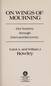 Cover of: On wings of mourning | Carol A. Rowley