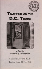 Cover of: Trapped on the D.C. train! | Ron Roy