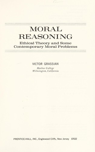Moral reasoning by Victor Grassian