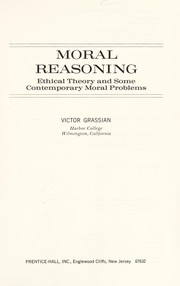 Cover of: Moral reasoning | Victor Grassian