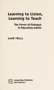 Cover of: Learning to listen, learning to teach