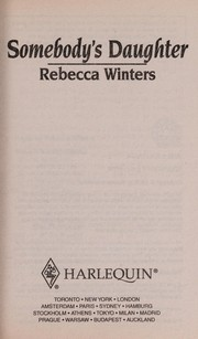 Cover of: SOMEBODY'S DAUGHTER | Rebecca Winters