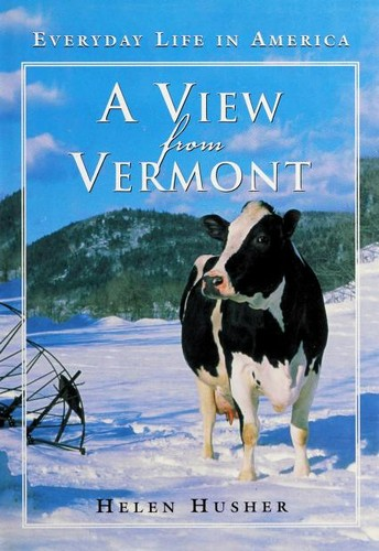 A view from Vermont by Helen Husher