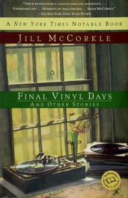 Cover of: Final vinyl days and other stories | Jill McCorkle