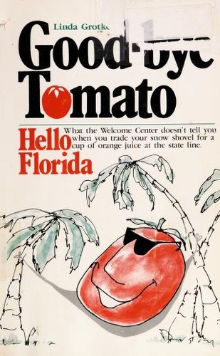 Good-bye tomato by Linda Grotke
