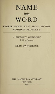 Cover of: Name into word; proper names that have become common property