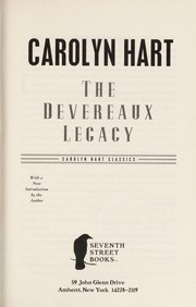 Cover of: The Devereaux legacy | Carolyn G. Hart