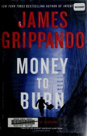 Cover of: Money to burn | James Grippando