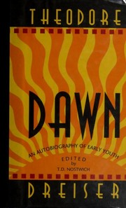 Cover of: Dawn | Theodore Dreiser ; edited by T.D. Nostwich.