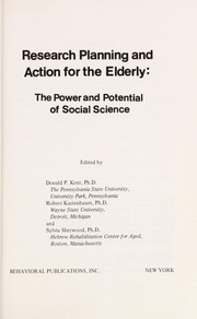 Cover of: Research planning and action for the elderly | Donald Peterson Kent