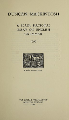 A Plain Rational Essay On English Grammar   Edition  A Plain Rational Essay On English Grammar