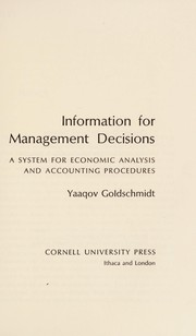 Cover of: Information for management decisions | Yaaqov Goldschmidt