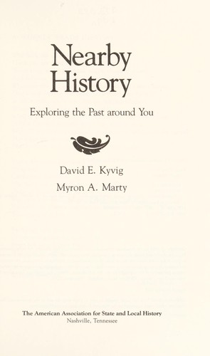 Nearby history by David E. Kyvig