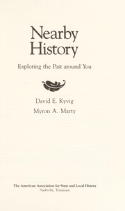 Cover of: Nearby history | David E. Kyvig