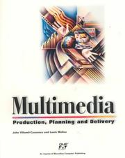 Cover of: Multimedia Production, Planning and Delivery | John Villamil-Casanova