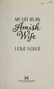 Cover of: My life as an Amish wife