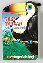 Cover of: Toby Toucan And His Noisy Beak (Snappy Head Books) | Paul Flemming